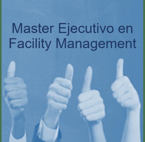 Master Ejecutivo en Facility Management