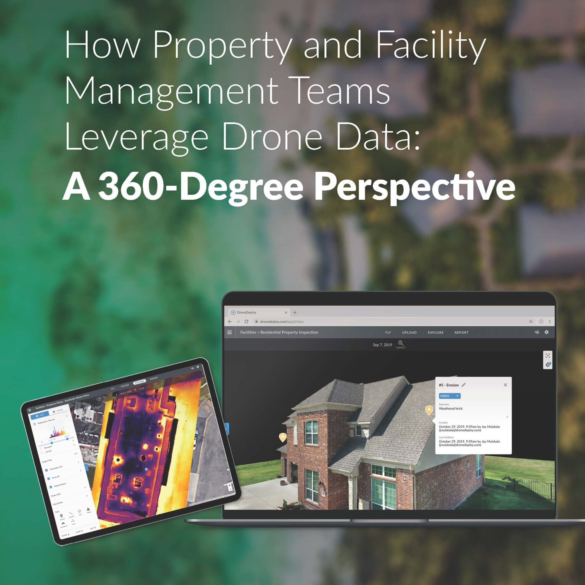 How Property and Facility Management Teams Leverage Drone Data