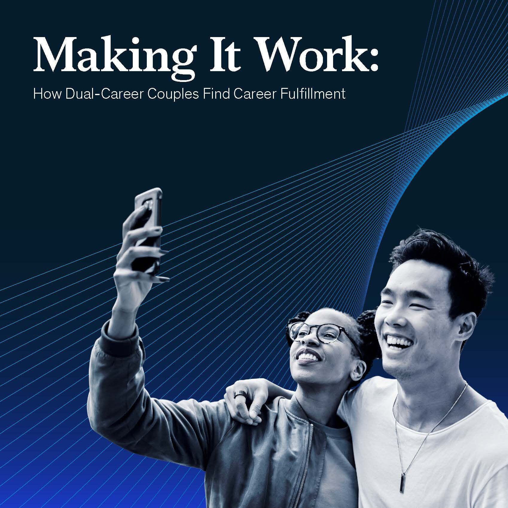 Making It Work How Dual-Career Couples Find Career Fulfillment