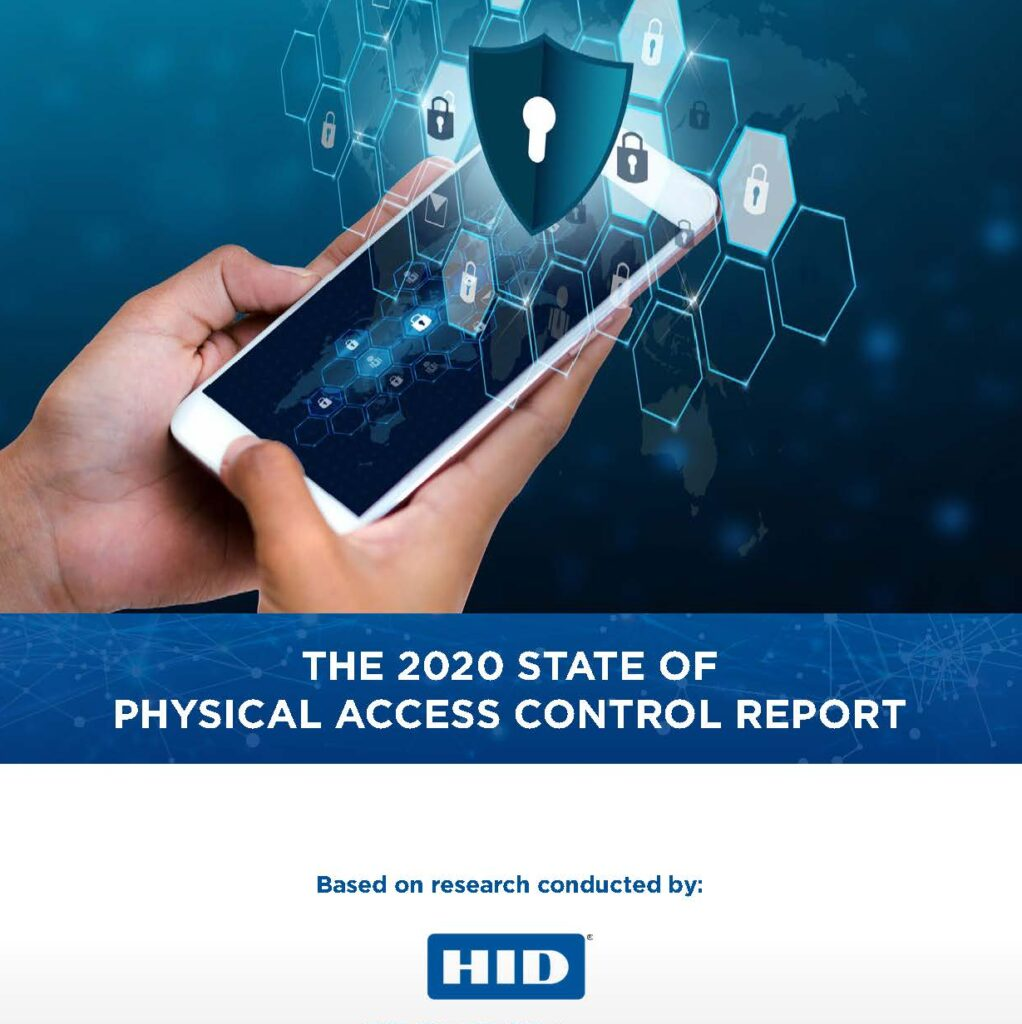 The 2020 State of Physical Access Control Report