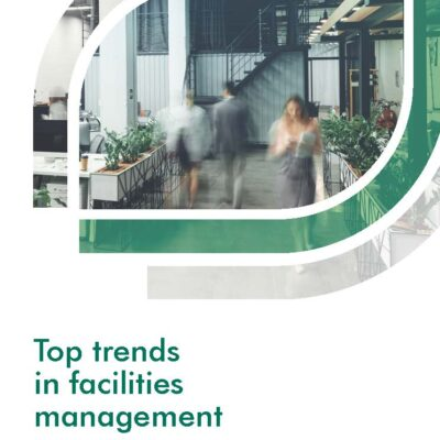 Top trends in facilities management