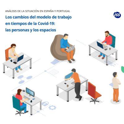 Los cambios del modelo de trabajo en tiempos de la Covid-19: las personas y los espacios