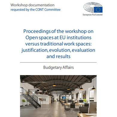 Proceedings of the workshop on open spaces at EU institutions versus traditional work spaces