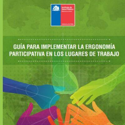 Guía para implementar la ergonomía participativa en los lugares de trabajo