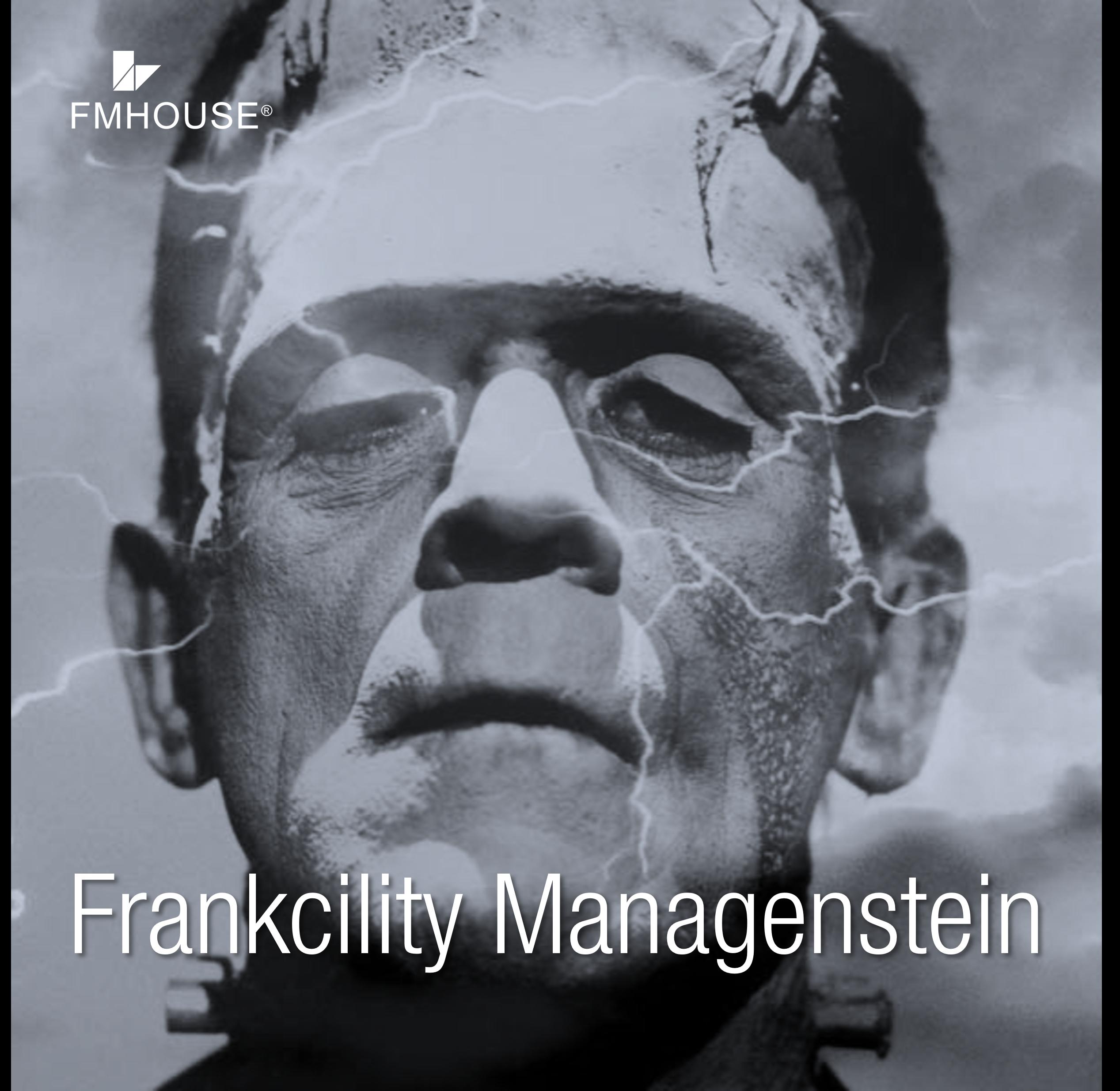 El Frankenstein del Facility Management
